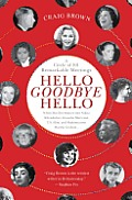 Hello Goodbye Hello: A Circle of 101 Remarkable Meetings Cover