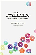 Resilience: Why Things Bounce Back Cover