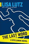 Last Word A Spellman Novel