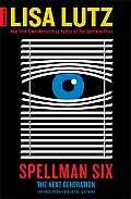 Spellman Novels #06: Spellman Six: The Next Generation
