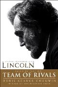 Team of Rivals The Political Genius of Abraham Lincoln Movie Tie In