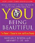 You: Being Beautiful: The Owner's Manual to Inner and Outer Beauty Cover