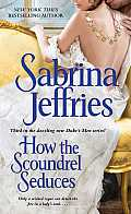 How the Scoundrel Seduces (Duke's Men)