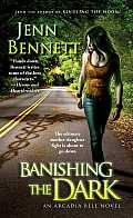 Banishing the Dark (Arcadia Bell)