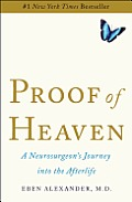 Proof of Heaven: A Neurosurgeon's Journey Into the Afterlife Cover
