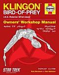 Star Trek Klingon Bird of Prey IKS Rotarran Brel class Owners Workshop Manual