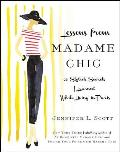 Lessons from Madame Chic: 20 Stylish Secrets I Learned While Living in Paris Cover