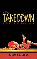 Tj's Takedown: A Boy's Wrestling Story