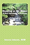 Stepping on the Stones: A New Experience in Recovery