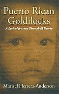 Puerto Rican Goldilocks: A Lyrical Journey through El Barrio