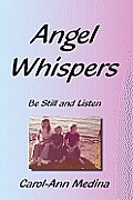 Angel Whispers: Be Still and Listen