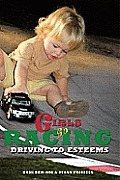 Girls Go Racing: Driving to Esteems Cover
