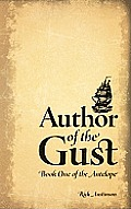Author of the Gust: Book One of the Antelope