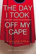 The Day I Took off My Cape: An NBA Wife's Journey to Finding Family Balance Cover