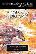 Pennsylvania Voices Book Three Appaloosa Dreams