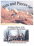 Bits & Pieces Of Cragsmoor: Including A History Of The Carroll Butler Brown House by Marie Bilney