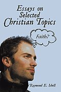 Essays on Selected Christian Topics