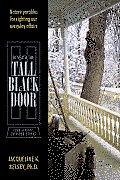 Beneath the Tall Black Door: Four Seasons on River Street