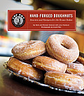 Top Pot Hand Forged Doughnuts Secrets & Recipes for the Home Baker