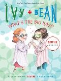 Ivy &amp; Bean #07: Ivy and Bean What's the Big Idea? (Book 7) Cover