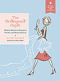 Bridesmaid Guide Modern Advice on Etiquette Parties & Being Fabulous
