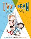 Ivy and Bean Make the Rules (Ivy and Bean #9) Cover