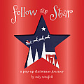 Follow the Star: A Christmas Pop-Up Journey