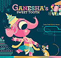 Ganeshas Sweet Tooth