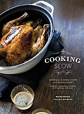 Cooking Slow Recipes for Slowing Down & Cooking More