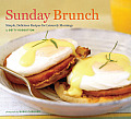 Sunday Brunch Simple Delicious Recipes for Leisurely Mornings