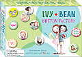 Ivy + Bean Button Factory