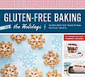 Gluten-Free Baking for the Holidays: 60 Recipes for Traditional Festive Treats Cover