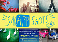 SnApp Shots How to Take Great Pictures with Smartphones & Apps