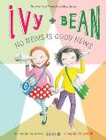 Ivy & Bean #08: Ivy and Bean No News Is Good News (Book 8) Cover