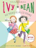 Ivy & Bean #08: Ivy and Bean No News Is Good News (Book 8)