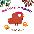 Mommy! Mommy!