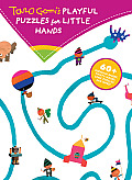 Taro Gomi's Playful Puzzles for Little Hands: 60+ Guessing Games, Twisty Mazes, Logic Puzzles, and More!