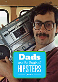 Dads Are the Original Hipsters Cover
