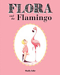 Flora & the Flamingo
