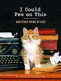 I Could Pee on This: And Other Poems by Cats Cover
