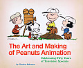 The Art and Making of Peanuts Animation: Celebrating Fifty Years of Television Specials Cover
