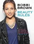 Bobbi Brown Beauty Rules Fabulous Looks Beauty Essentials & Life Lessons