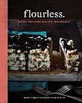 Flourless.: Recipes for Naturally Gluten-Free Desserts