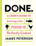 Done A Cooks Guide to Knowing When Food Is Perfectly Cooked