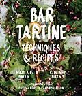 Bar Tartine Cooking Techniques &...