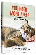 You Need More Sleep & Other...