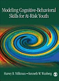 Modeling Cognitive-Behavioral Skills for At-Risk Youth
