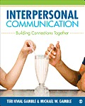 Interpersonal Communication Theory Practice & Context