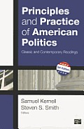 Principles & Practice Of American Politics Classic & Contemporary Readings 5th Edition
