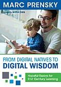 From Digital Natives To Digital Wisdom (12 Edition)